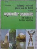 INFLUENTA REDUCERII PIERDERILOR DE PUTERE ASUPRA REGIMURILOR ECONOMICE ALE STATIILOR SI LINIILOR ELE-I. STIRBULE