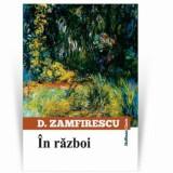 In razboi/Duiliu Zamfirescu