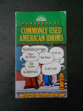 HANDBOOK OF COMMONLY USED AMERICAN IDIOMS (limba engleza)