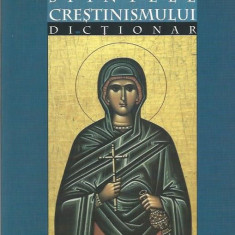 Sfintele Crestinismului. Dictionar - P. S. Gherasim Timus