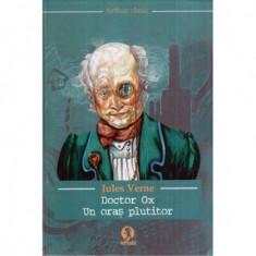 Doctor Ox - Un oras plutitor
