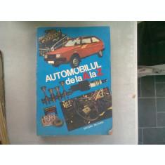 AUTOMOBILUL DE LA A LA Z - C. ARAMA SI ALTII