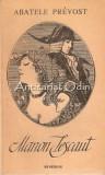 Cumpara ieftin Manon Lescaut - Abatele Prevost