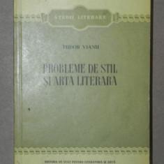 PROBLEME DE STIL SI ARTA LITERARA-T. VIANU