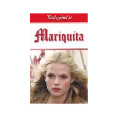 Aventurile cavalerului Lagardere, vol. 4 -Mariquita