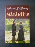 FLORENCE L. BARCLAY - MATANIILE