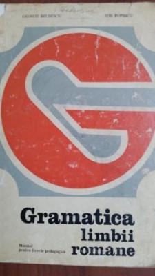 Gramatica limbii romane manual pentru licee pedagogice- Ion Popescu foto