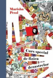 Curs special de fizica dezastrelor/Marisha Pessl, Litera