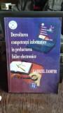 DEZVOLTAREA COMPETENTEI INFORMATICE IN PRELUCRAREA FOILOR ELECTRONICE - GABRIEL ZAMFIR