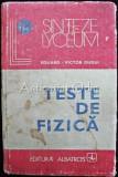 Cumpara ieftin Teste De Fizica - Eduard-Victor Gugui