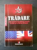 C. Pincher - Tradare sase decenii de spionaj sovietic in SUA si Marea Britanie