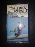 MARCEL AYME - LE PASSE-MURAILLE ET AUTRES NOUVELLES (1978, Gallimard)