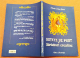 Retete De Post Si Sarbatori Crestine. Ed. Ametist'92, 2012 - Maria Cristea Soimu