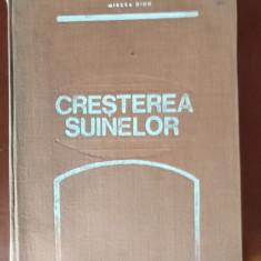 CREȘTEREA SUINELOR de MIRCEA DINU