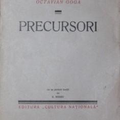 PRECURSORI - OCTAVIAN GOGA