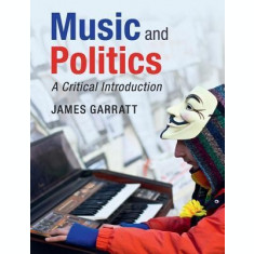 Music and Politics: A Critical Introduction