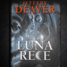JEFFERY DEAVER - LUNA RECE (2007, coperti cartonate)