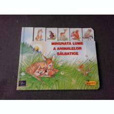 MINUNATA LUME A ANIMALELOR SALBATICE (CARTE PENTRU COPII(