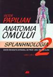 Anatomia omului. Vol. II: Splanhnologia/Victor Papilian, ALL
