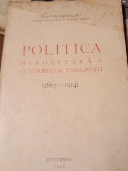 POLITICA MINORITARA A GUVERNELOR UNGURESTI 1867-1914 ZENOVIE PACLISANU