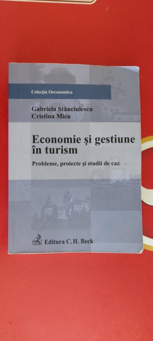 ECONOMIE SI GESTIUNE IN TURISM PROBLEME PROIECTE SI STUDII DE CAZ STANCIULESCU