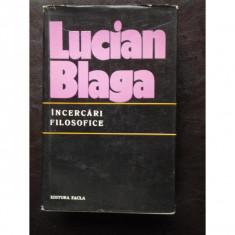 Lucian Blaga - Incercari filosofice