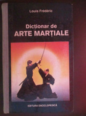 Dictionar de arte martiale-Louis Frederic foto