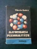 TIBERIU RUDICA - MATURIZAREA PERSONALITATII