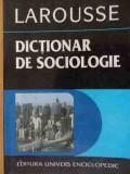 Dictionar De Sociologie Larousse - Necunoscut ,529833