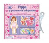 Cumpara ieftin Pippa și petrecerea prințeselor. Carte de povești 3D cu set de magnetic de îmbrăcăminte