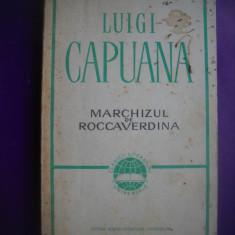 HOPCT  MARCHIZUL DE ROCCAVERDINA/ LUIGI CAPUANA- 1966 - 280  PAGINI