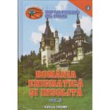 Romania enigmatica si insolita(vol. II)-Emil Strainu(ed.Triumf)