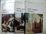 VECHI MAESTRI EUROPENI- VIKTOR LAZAREV -BUC. 1977 VOL.I-III