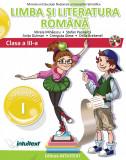Limba si literatura romana. Manual pentru clasa a III-a. Semestrul I