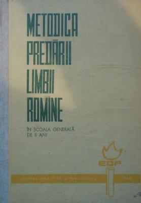 Metodica predarii limbii romane in scoala generala de 8 ani (Stanciu Stoian) foto