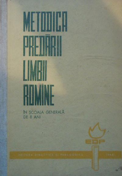 Metodica predarii limbii romane in scoala generala de 8 ani (Stanciu Stoian)