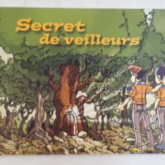 SECRET DE VEILLEURS , 2011