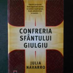 JULIA NAVARRO - CONFRERIA SFANTULUI GIULGIU