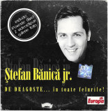CD Ștefan Bănică Jr. – De Dragoste... În Toate Felurile! , original, holograma