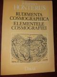 JOHANNES HONTERUS--ELEMENTELE COSMOGRAFIEI