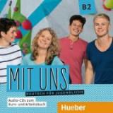 Mit uns B2 1 Audio-CD zum Kursbuch, 1 Audio-CD zum Arbeitsbuch Deutsch fur Jugendliche - Anna Breitsameter, Anna Hila, Klaus Lill, Christiane Seuthe,