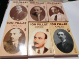ION PILLAT - OPERE  6 volume