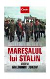 Cumpara ieftin Mareșalul lui Stalin. Viața lui Gheorghi Jukov