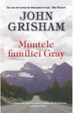 Muntele familiei Gray, John Grisham