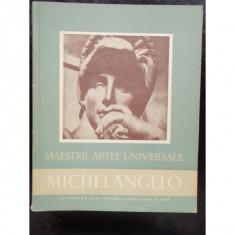 MAESTRII ARTEI UNIVERSALE - MICHELANGELO