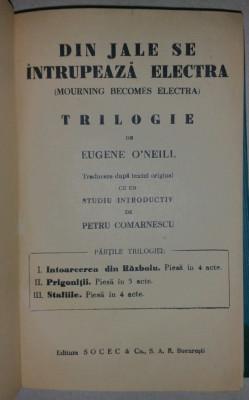 EUGENE O'NEILL - DIN JALE SE INTRUPEAZA ELECTRA - TRILOGIE {1931} foto