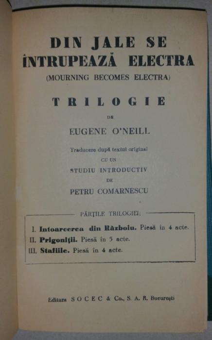 EUGENE O'NEILL - DIN JALE SE INTRUPEAZA ELECTRA - TRILOGIE {1931}