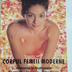 Corpul femeii moderne -Armonie si frumusete,sanatate,ingrijire,intretinere