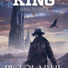 Cumpara ieftin Pistolarul (Seria Turnul intunecat, partea I, 2017)/Stephen King