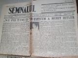 Ziarul semnalul 22 mai 1945-ziua reginei elena si articolul-cum a murit hitler